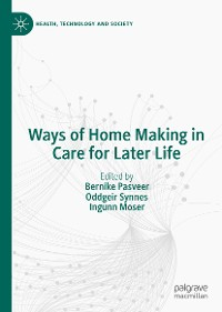 Cover Ways of Home Making in Care for Later Life