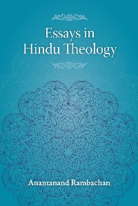 Cover Essays in Hindu Theology