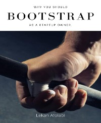 Cover Why you should bootstap as a startup owner.