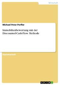 Cover Immobilienbewertung mit der Discounted-Cash-Flow Methode