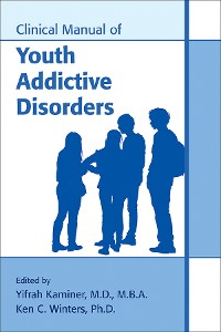 Cover Clinical Manual of Youth Addictive Disorders
