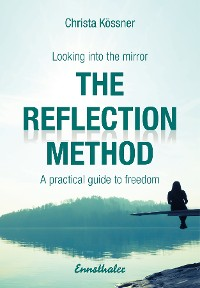 Cover The Reflection-method - Looking into the mirror