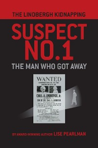 Cover THE LINDBERGH KIDNAPPING SUSPECT NO. 1