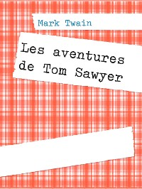 Cover Les aventures de Tom Sawyer