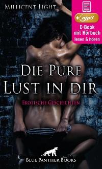 Cover Die pure Lust in dir | 10 Erotische Geschichten