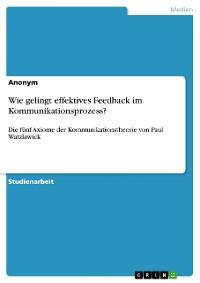 Cover Wie gelingt effektives Feedback im Kommunikationsprozess?