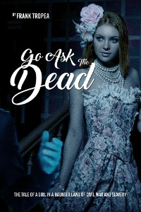 Cover Go Ask the Dead