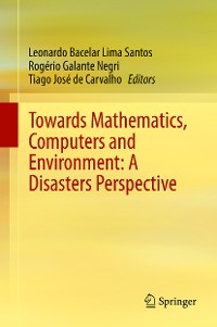 Cover Towards Mathematics, Computers and Environment: A Disasters Perspective