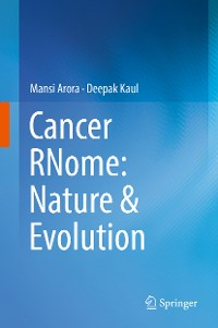 Cover Cancer RNome: Nature & Evolution