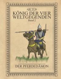 Cover König der vier Weltgegenden - Band 2