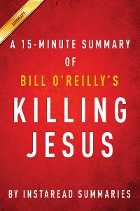 Cover Summary of Killing Jesus