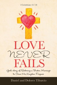 Cover Love Never Fails