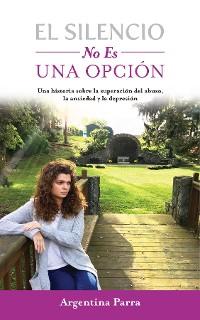 Cover El Silencio No Es Una Opción