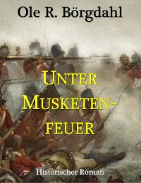 Cover Unter Musketenfeuer