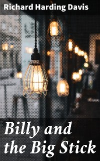 Cover Billy and the Big Stick