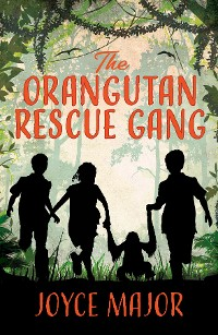 Cover The Orangutan Rescue Gang