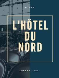 Cover L'Hôtel du nord