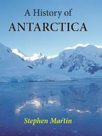Cover A History of Antarctica