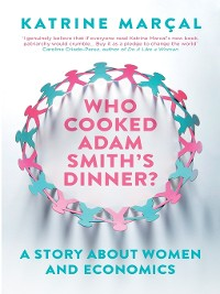 Cover Who Cooked Adam Smith's Dinner?
