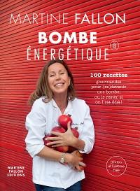 Cover Bombe énergétique de Martine Fallon
