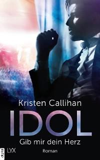 Cover Idol - Gib mir dein Herz