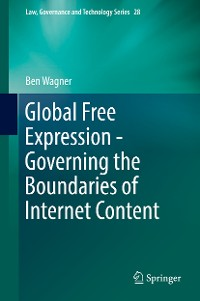 Cover Global Free Expression - Governing the Boundaries of Internet Content