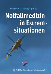 Cover Notfallmedizin in Extremsituationen