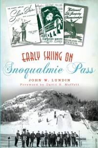 Cover Early Skiing on Snoqualmie Pass