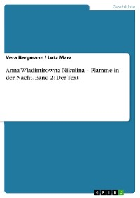 Cover Anna Wladimirowna Nikulina – Flamme in der Nacht. Band 2: Der Text