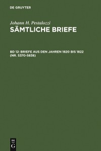 Cover Briefe aus den Jahren 1820 bis 1822 (Nr. 5370-5838)