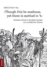 "Cover ""Though this be madness, yet there is method in 't"""