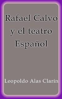 Cover Rafael Calvo y el teatro Español