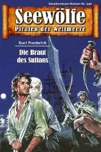 Cover Seewölfe - Piraten der Weltmeere 540