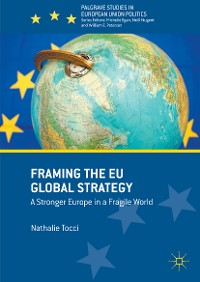 Cover Framing the EU Global Strategy