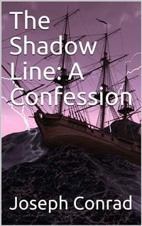 Cover The Shadow Line: A Confession