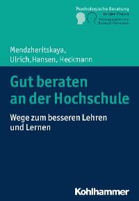 Cover Gut beraten an der Hochschule