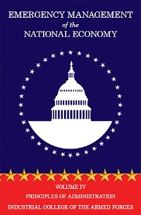 Cover Emergency Management of the National Economy: Volume IV: Principles of Administration