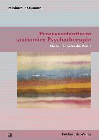 Cover Prozessorientierte stationäre Psychotherapie
