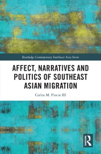 Cover Affect, Narratives and Politics of Southeast Asian Migration