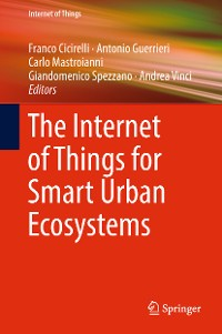 Cover The Internet of Things for Smart Urban Ecosystems