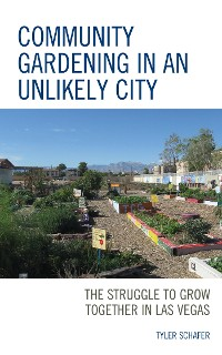 Cover Community Gardening in an Unlikely City
