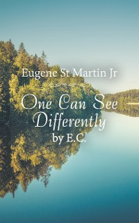 Cover One Can See Differently by E. C.