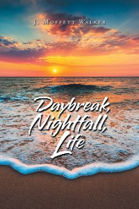 Cover Daybreak, Nightfall, Life