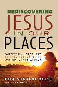 Cover Rediscovering Jesus in Our Places