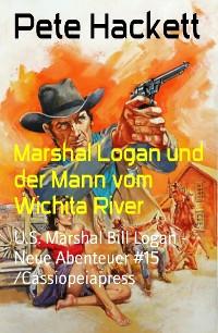 Cover Marshal Logan und der Mann vom Wichita River