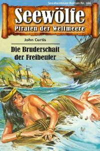 Cover Seewölfe - Piraten der Weltmeere 166