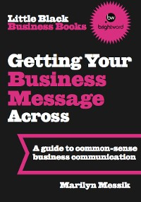 Cover Little Black Business Books - Getting Your Business Message Across