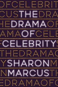 Cover The Drama of Celebrity