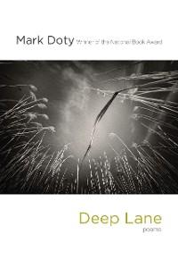 Cover Deep Lane: Poems