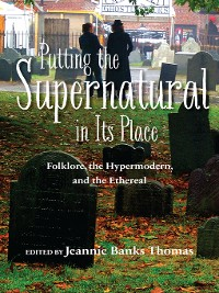 Cover Putting the Supernatural in Its Place